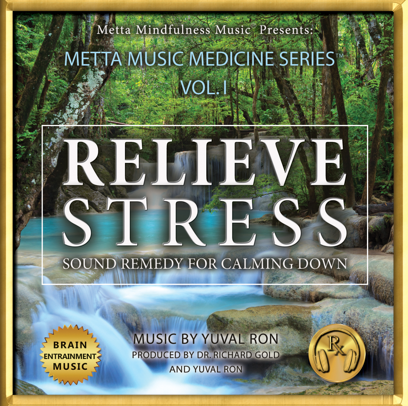 Metta Music Medicine Series TM - Vol 1 - Relieve Stress